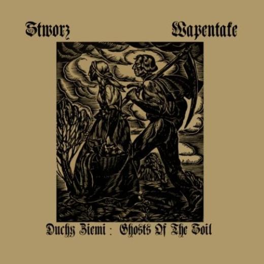 Stworz / Wapentake - Duchy Ziemi / Ghosts Of The Soil (CD)