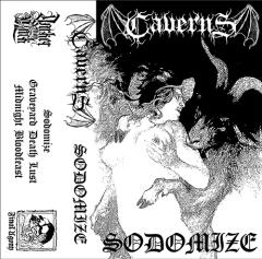 Caverns - Sodomize (CS)