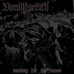 Vonülfsrëich - Waiting for the Moon (LP)