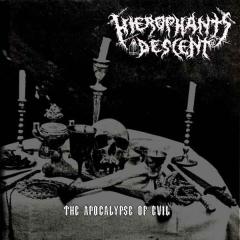 Hierophants Descent - The Apocalypse of Evil (EP)