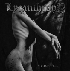 Lycanthropy - A.V.R.E.I.L.