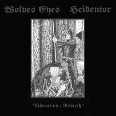 Wolves Eyes / Heidentor - Liberation / Rebirth (CD)