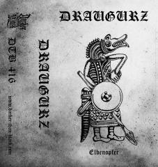Draugurz - Elbenopfer (CS)