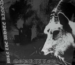 Godkiller - Burn The White Kingdom (LP)
