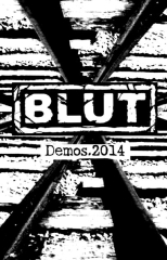 Blut - Demo's 2014 (CS)