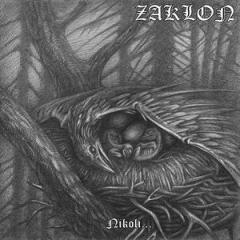 Zaklon - Nikoli... (CD)